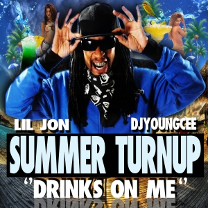 "DJYoungCee's Summer Turn Up ""Drinks on Me"" mixtape hosted by Lil Jon --- Track 3 features Bean Ichimaru's ""Respect My Authority ft. OdaGreat"""
